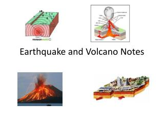 Earthquake and Volcano Notes