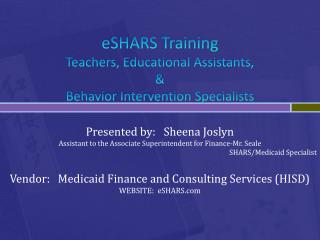 eSHARS Training Teachers, Educational Assistants, &  Behavior Intervention Specialists