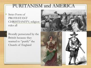 PURITANISM and AMERICA
