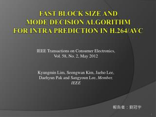 Fast Block Size and  Mode Decision Algorithm for Intra Prediction in H.264/AVC