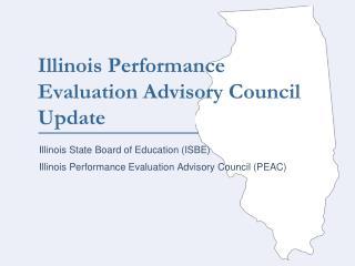 Principal  Teacher  Evaluation in Illinois:  Past, Present  Future