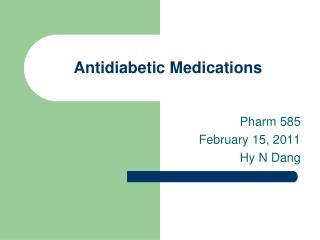 Antidiabetic Medications