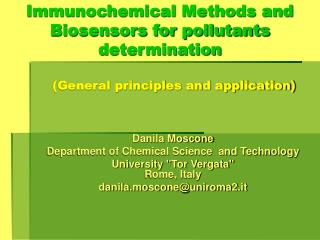 Immunochemical Methods and Biosensors for pollutants determination         General principles and application