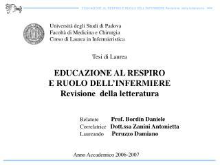 Universit  degli Studi di Padova Facolt  di Medicina e Chirurgia Corso di Laurea in Infermieristica