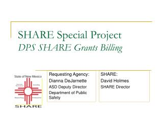 SHARE Special Project DPS SHARE Grants Billing
