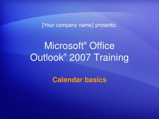 Microsoft �  Office  Outlook � 2007 Training