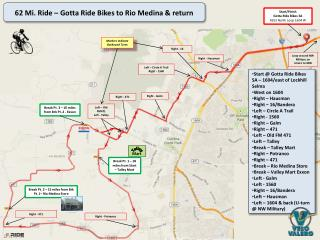 62  Mi. Ride �  Gotta  Ride Bikes to Rio Medina &  return