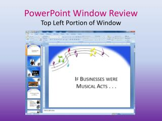 PowerPoint Window Review