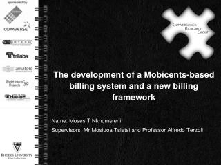 The development of a Mobicents-based billing system and a new billing framework