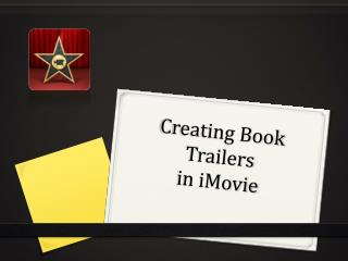 Creating Book Trailers  in iMovie