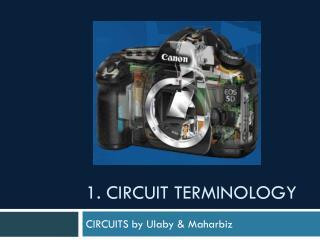 1. Circuit Terminology