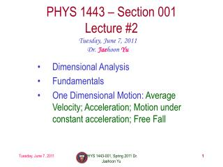 PHYS 1443 – Section 001 Lecture  #2