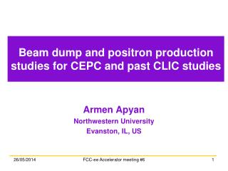Beam dump and positron production studies for  CEPC and past CLIC studies