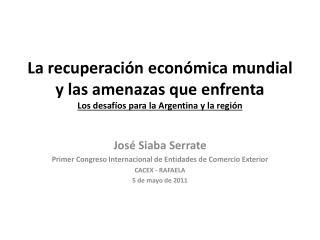 La recuperaci n econ mica mundial y las amenazas que enfrenta  Los desaf os para la Argentina y la regi n