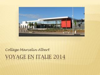 VOYAGE EN Italie 2014