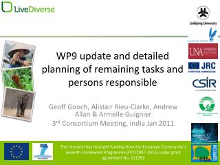 WP9 update and detailed planning of remaining tasks and persons responsible