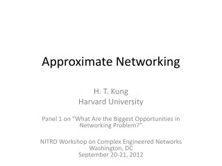 Approximate Networking