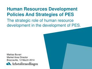 Human Resources Development Policies And Strategies of PES