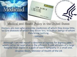 Medical and Health Policy in the United States