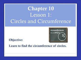 Chapter 10 Lesson 1:  Circles and Circumference