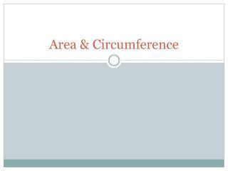 Area & Circumference