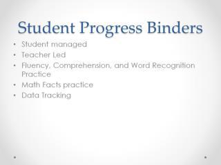 Student Progress Binders