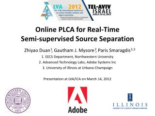Online PLCA for Real-Time  Semi-supervised Source  Separation