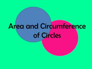 Area and Circumference of Circles