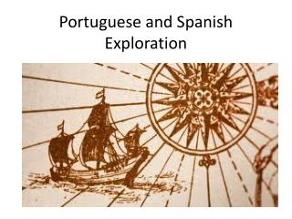 Portuguese and Spanish Exploration