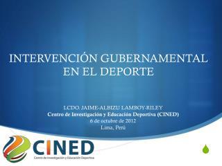 INTERVENCI ÓN GUBERNAMENTAL EN EL DEPORTE