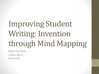 Improving Student Writing: Invention through Mind Mapping