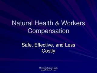 Natural Health  Workers Compensation