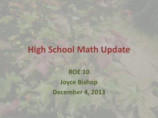 High School Math Update