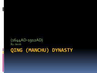 Qing (Manchu) Dynasty