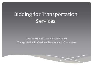 Bidding for Transportation Services