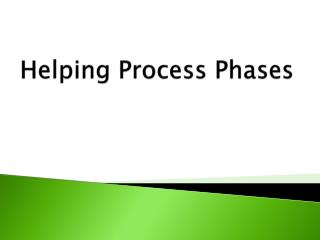 Helping Process Phases