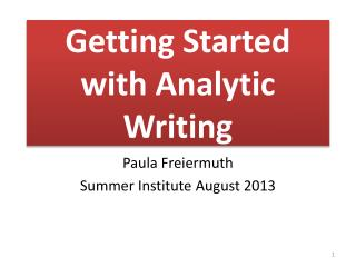 Getting Started with Analytic Writing