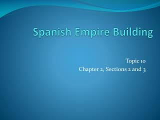 Spanish Empire Building