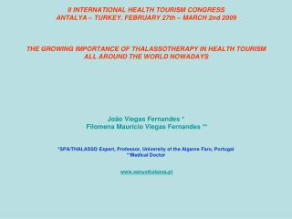 PORTANCE OF THALASSOTHERAPY IN HEALTH TOURISM ALL AROUND THE WORLD NOWADAYS