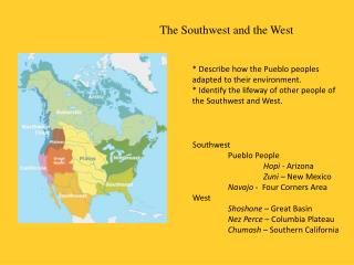 The Southwest and the West