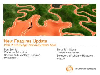 New Features Update Web of Knowledge: Discovery Starts Here