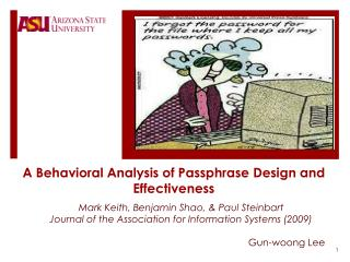 A Behavioral Analysis of Passphrase Design and Effectiveness