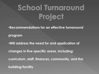 School  Turnaround  Project