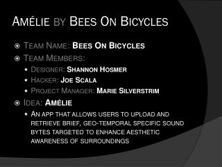 Amélie by  Bees On Bicycles