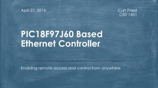 PIC18F97J60 Based Ethernet Controller
