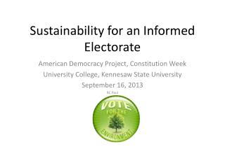 Sustainability for an Informed Electorate