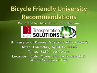 Bicycle Friendly University Recommendations