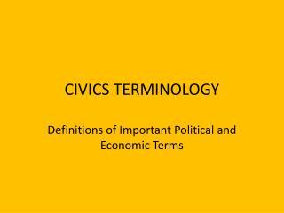 CIVICS TERMINOLOGY