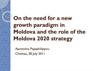 On the need for a new growth paradigm in Moldova and the role of the Moldova 2020 strategy