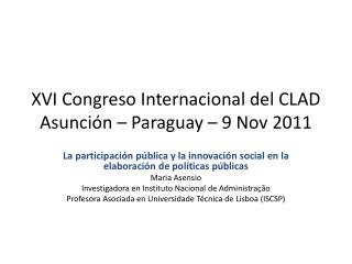XVI Congreso Internacional del CLAD Asunción – Paraguay – 9 Nov 2011